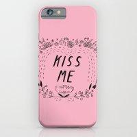 Kiss Me - Pink Slim Case iPhone 6s