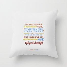 I Believe It's Somewhere Throw Pillow