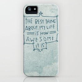 The Best Thing iPhone Case