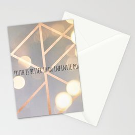 Any truth is better than infinite doubt Stationery Cards