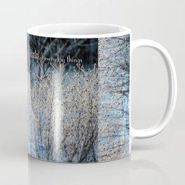 Beauty You See Coffee Mug