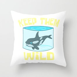 "A Perfect Gift For Wild Friends Saying ""Keep Them Wild"" T-shirt Design Dolphin Sea Creatures Whales Throw Pillow"