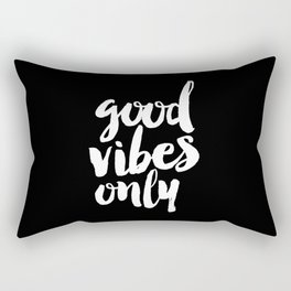 Good Vibes Only black and white monochrome typography poster design bedroom wall art home decor Rectangular Pillow