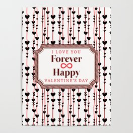 I Love You Forever Happy Valentine's Day Poster