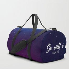 So will i psalm 148 Duffle Bag