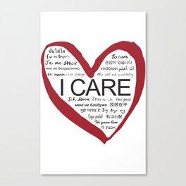 I CARE Canvas Print
