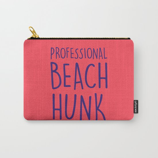 PROFESSIONAL BEACH HUNK Carry-All Pouch