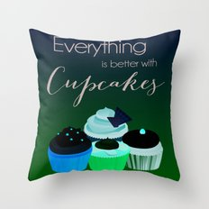 Everything is better with Cupcakes Throw Pillow