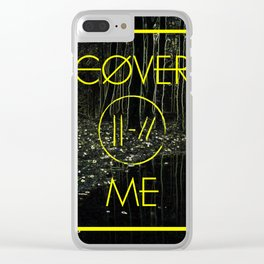 Cover Me Clear iPhone Case