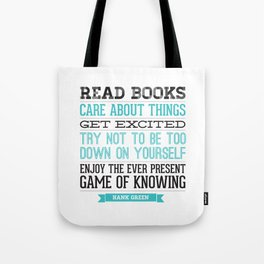 The Ever Present Game of Knowing Tote Bag