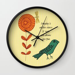 Everyday is a chance Wall Clock