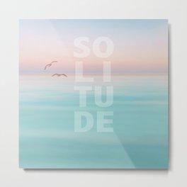 Solitude Calm Waters Metal Print