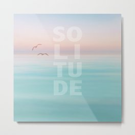 Solitude Calm Waters Metal Print
