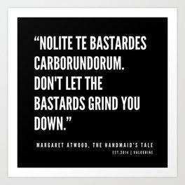 3    The Handmaid's Tale Quote Series    190610 Art Print
