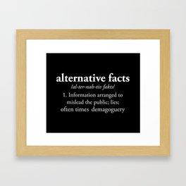 Alternative Facts Framed Art Print