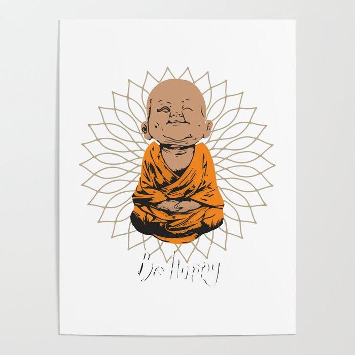 Be Happy Little Buddha on Mandala Poster