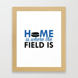 Home Is Where The Field Is Framed Art Print