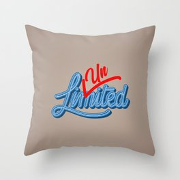Unlimited | Unstoppable Throw Pillow