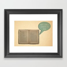 DON'T JUDGE A COVER BY ITS BOOK! Framed Art Print