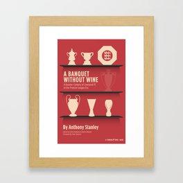 A Banquet Without Wine Framed Art Print
