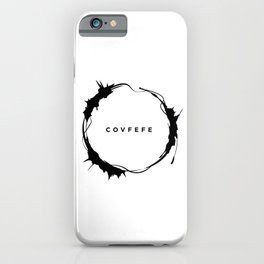 covfefe iPhone Case