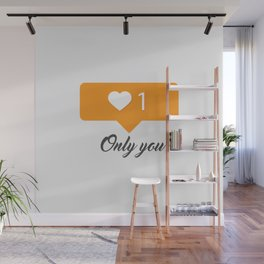 Only you Wall Mural