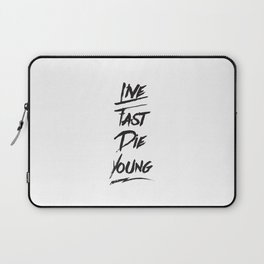 Live fast die young quote typography Laptop Sleeve