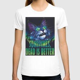 scott robertson green sometimes dead is better t-shirt tank top sticker  phone case prints T-shirt