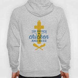 Church of Chicken and Beer Hoody