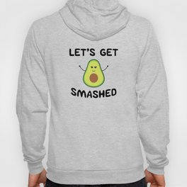 Let's Get Smashed Hoody