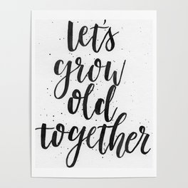 Let's Grow Old Together Poster