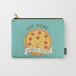Eat more whole foods! Carry-All Pouch