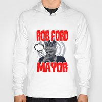 ford Hoodies featuring ROB FORD by JASONJAMES