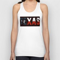 texas Tank Tops featuring Texas, Too by Kam Minatrea
