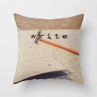 write Throw Pillows featuring write by KimberosePhotography