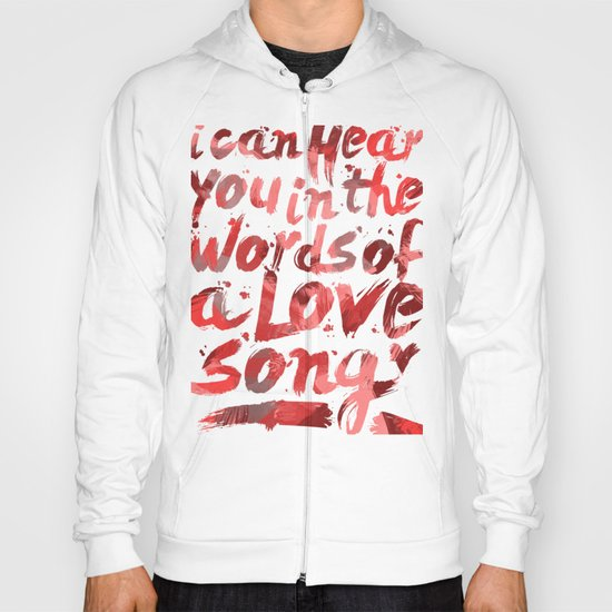 words of a love song Hoody