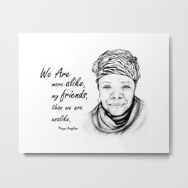 Maya Angelou Quote from Human Family Metal Print