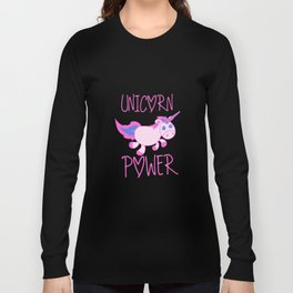 unicorn power Long Sleeve T-shirt