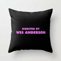 wes anderson Throw Pillows featuring Directed By Wes Anderson by FunnyFaceArt