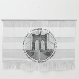 Brooklyn Bridge New York City (black & white with text) Wall Hanging