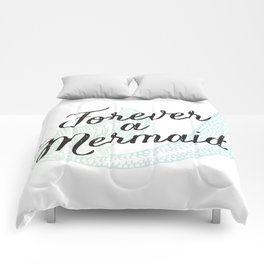 Forever a Mermaid Comforters