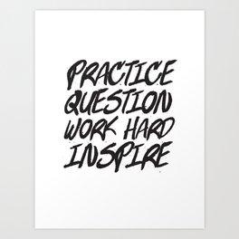 Practice, Question Art Print