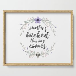 Something wicked Serving Tray
