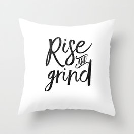 RISE AND GRIND, Bedroom Decor,Bedroom Wall Art,Home Decor,Motivational Quote,Rise And Shine Sign,Quo Throw Pillow