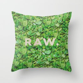 Stay Raw Throw Pillow