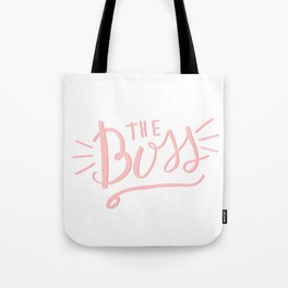 The Boss - pink/white Hand lettering Tote Bag