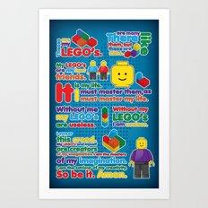 My LEGO'S Art Print