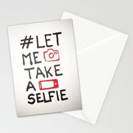 Let me take a selfie Stationery Cards