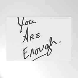 You are enough. Welcome Mat