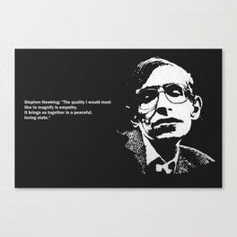 STEPHEN HAWKING - EMPATHY quote Canvas Print